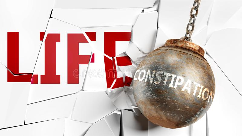 Constipation and life - pictured as a word Constipation and a wreck ball to symbolize that Constipation can have bad effect and royalty free illustration