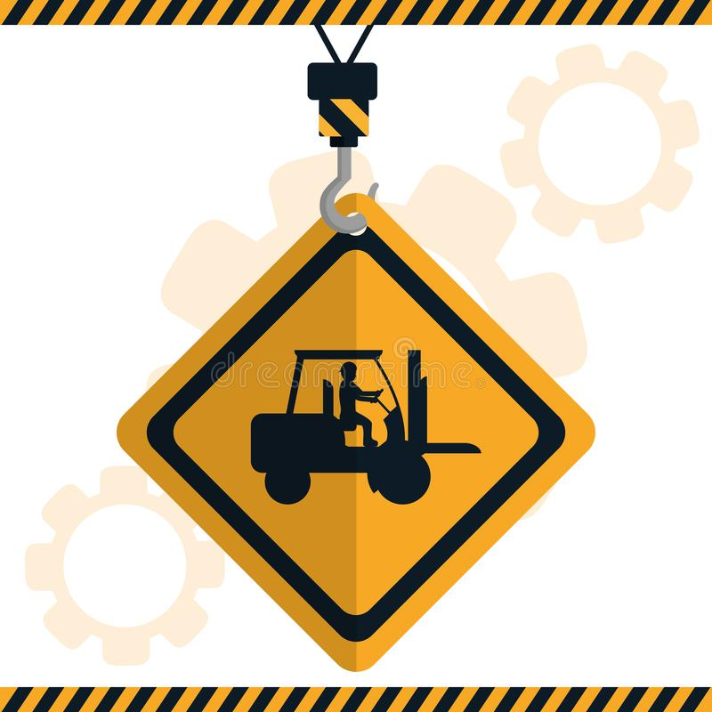 Construction road sign. Construction forklift road sign on crane vector illustration graphic design royalty free illustration