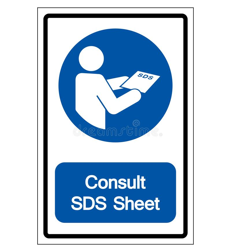 Consult SDS Sheet Symbol Sign,Vector Illustration, Isolated On White Background Label. EPS10 royalty free illustration
