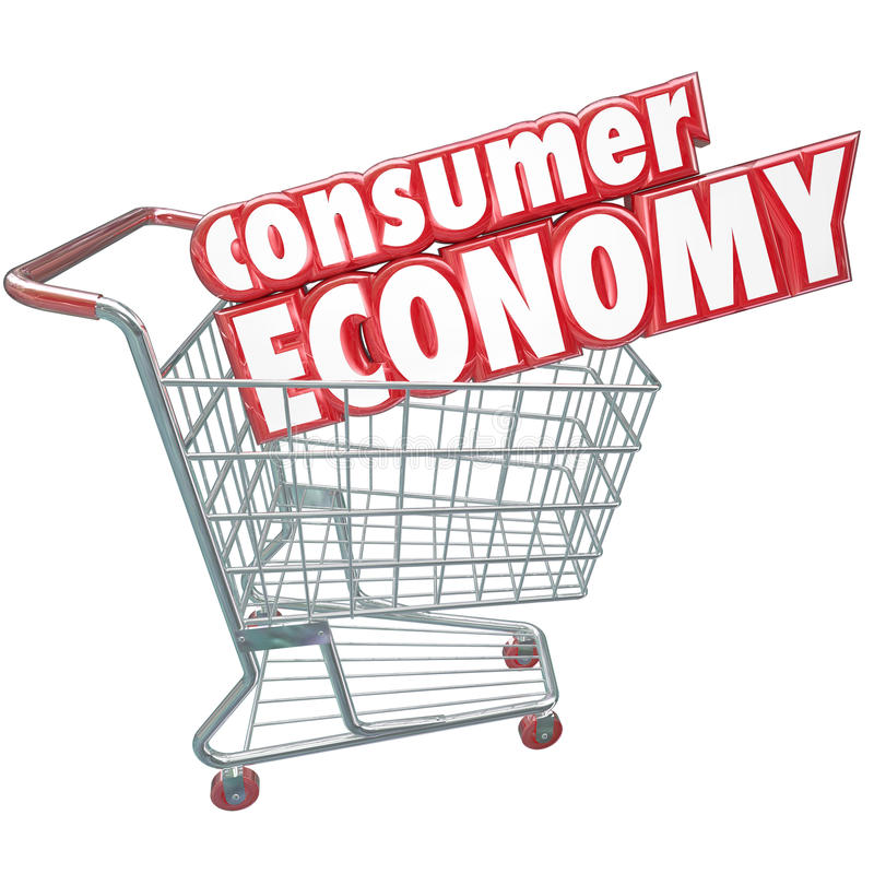 Consumer Economy Shopping Cart Buying Goods Customer Orders. Consumer Economy words in a shopping cart to symbolize our nation's trade of goods and services for royalty free illustration
