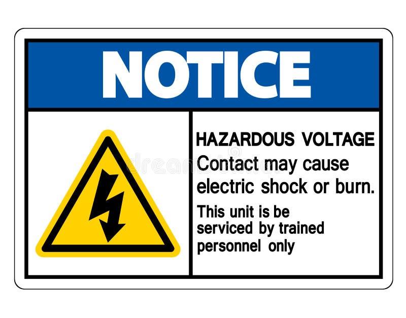 Contact van het bericht mag het Gevaarlijke Voltage Elektrische schok veroorzaken of het Brandwondteken isoleert op Witte Achterg vector illustratie