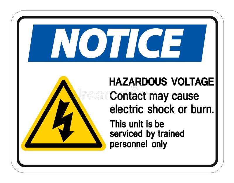 Contact van het bericht mag het Gevaarlijke Voltage Elektrische schok veroorzaken of het Brandwondteken isoleert op Witte Achterg stock illustratie