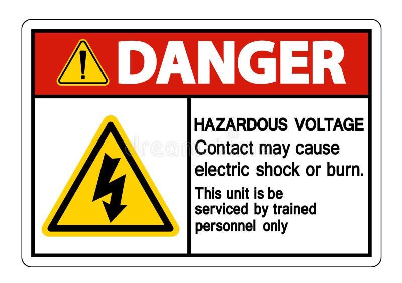 Contact van het gevaars mag het Gevaarlijke Voltage Elektrische schok veroorzaken of het Brandwondteken isoleert op Witte Achterg royalty-vrije illustratie