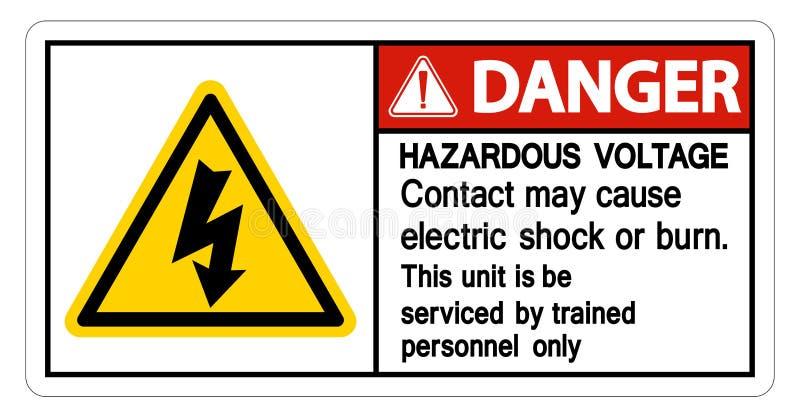 Contact van het gevaars mag het Gevaarlijke Voltage Elektrische schok veroorzaken of het Brandwondteken isoleert op Witte Achterg stock illustratie