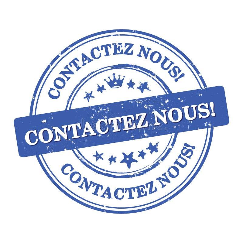 Contacte-nos! Selo de negócio nous de Contactez da língua francesa ilustração do vetor