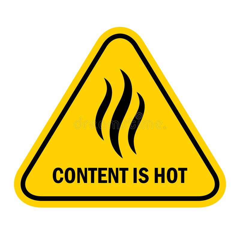 Content is hot warning sign vector illustration