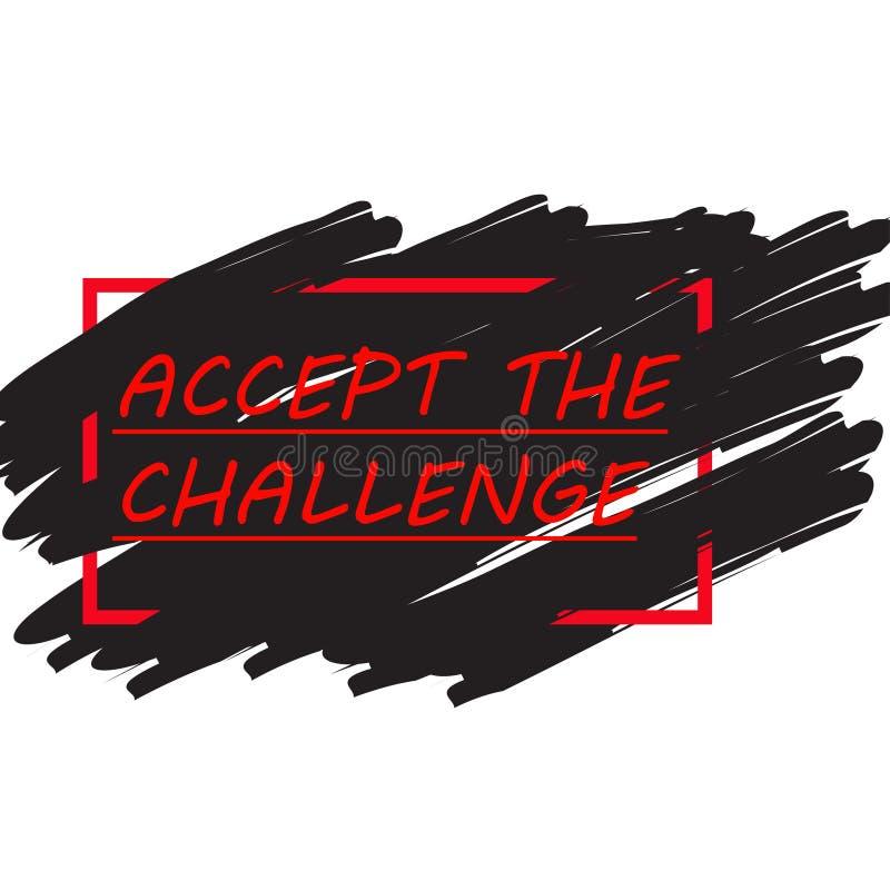 Contestez le concept La citation de motivation acceptent le défi illustration libre de droits