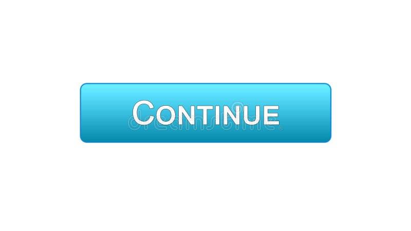Continue a cor azul do botão da relação da Web, programa do registro, comprando em linha ilustração do vetor