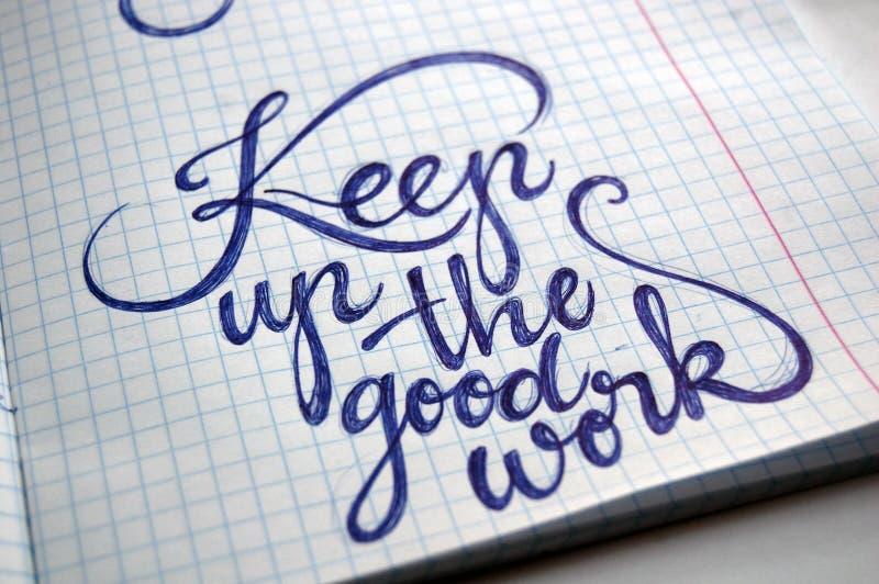Continui i precedenti calligrafici del buon lavoro fotografia stock