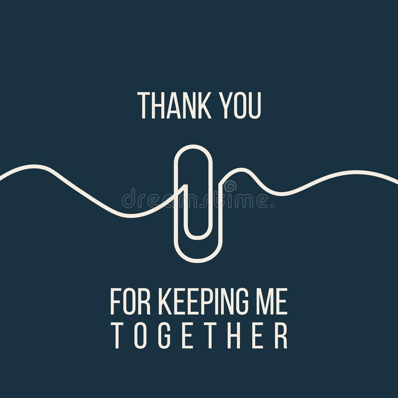 Continuous line drawing of paper clip with sign Thank you for keeping me together. Attach icon. Template for your design works. Stock Vector illustration vector illustration