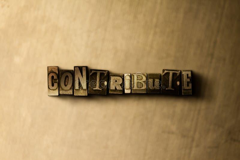 CONTRIBUA - o close-up vintage sujo da palavra typeset no contexto do metal ilustração royalty free