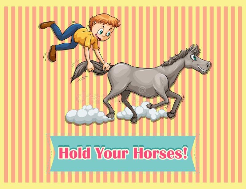 Control de la frase hecha sus caballos stock de ilustración