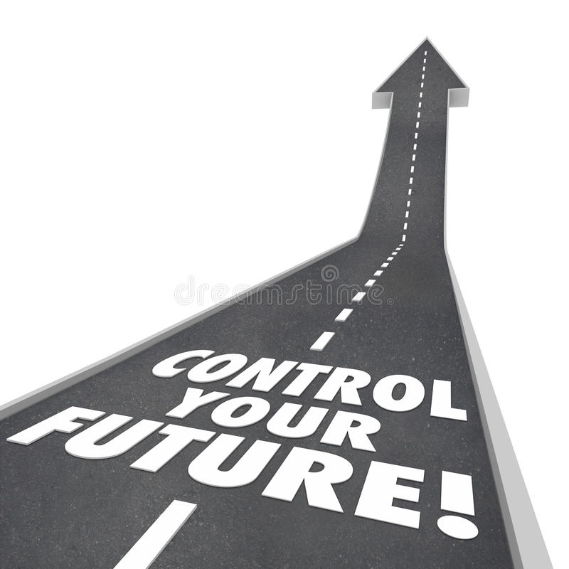 Control Your Future Words Road Rising Up Ambition Independence vector illustration