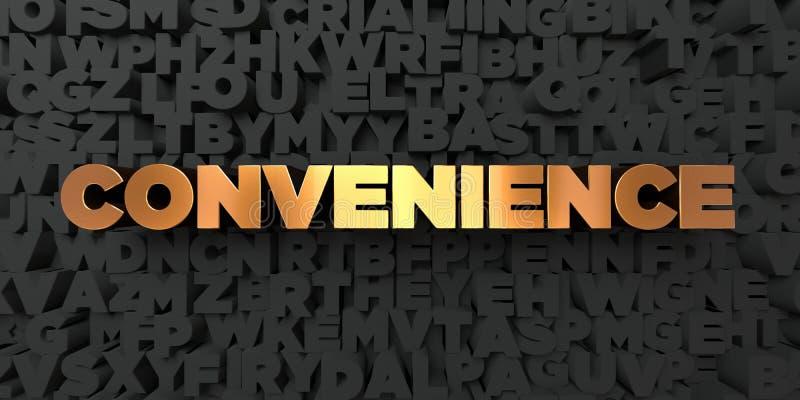 Conveniencia - texto del oro en fondo negro - imagen común libre rendida 3D de los derechos ilustración del vector