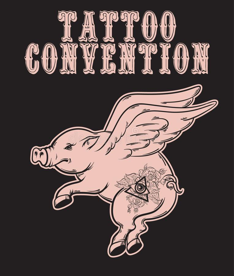 Convenio del tatuaje Vector el cartel con el ejemplo dibujado mano del cerdo del vuelo con los tatuajes ilustración del vector