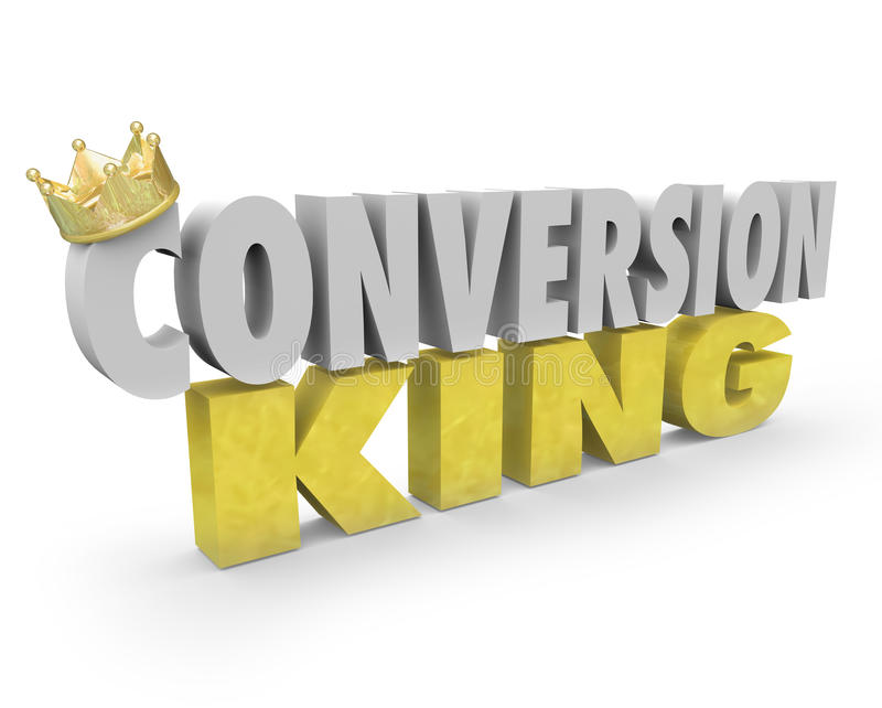 Conversion King Words Top Sales Leader Consultant Selling Expert. Conversion King words with golden crown to show you are a top selling expert professional or a vector illustration