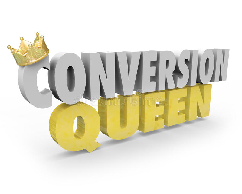 Conversion Queen Top Sales Person Woman Selling Expert Advice. Conversion Queen words with crown to illustrate a saleswoman, consultant, adviser or expert in vector illustration