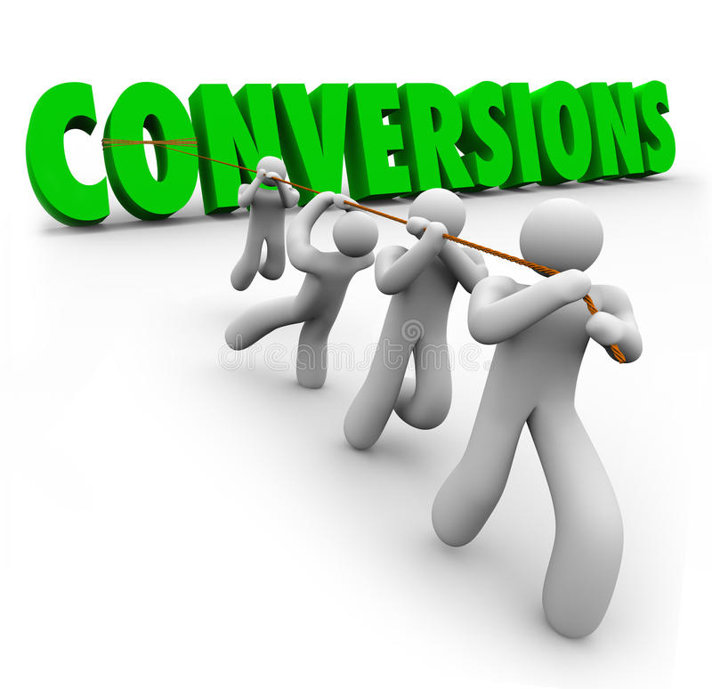 Conversions Word Team Pulling Together Increasing Sales Profits. Conversions word pulled by a team of workers combining strengths to increase or improve sales royalty free illustration