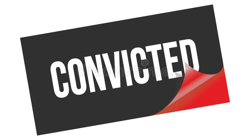 Convicted Text Stock Illustrations – 162 Convicted Text Stock Illustrations, Vectors & Clipart - Dreamstime