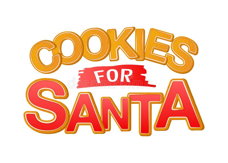 Cookies for Santa. Good for t-shirt, mug, scrap booking, gift, printing press. Holiday quotes. Cookies for Santa. Good for t-shirt, mug, scrap booking, gift vector illustration