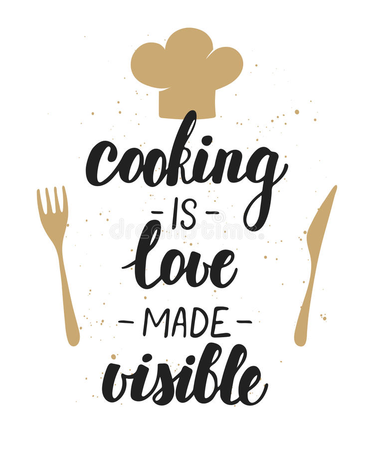 Cooking is love made visible. Handwritten lettering. Vector card with hand drawn unique typography design element for greeting cards, decoration, prints and vector illustration