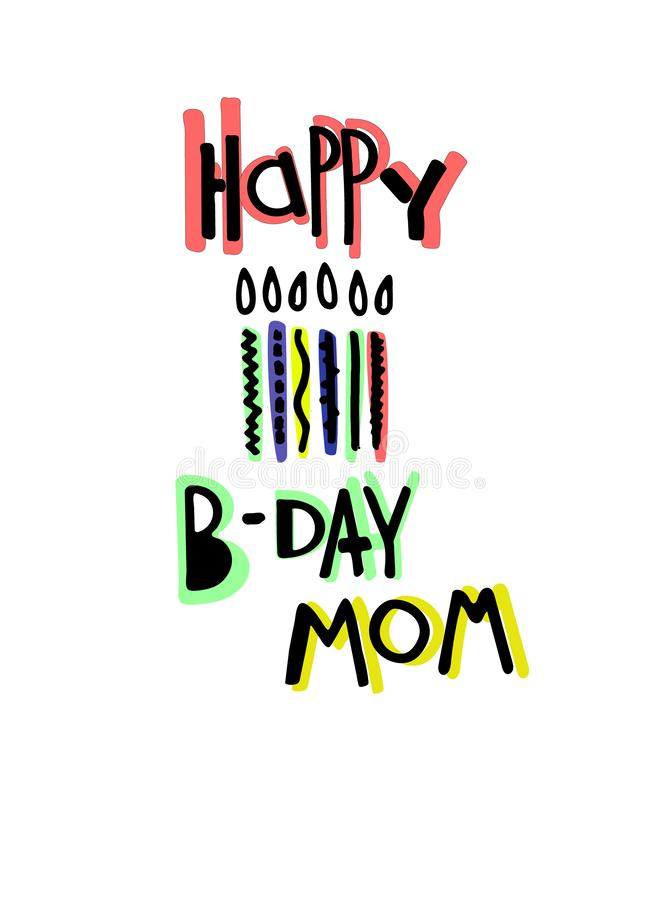 Cool birthday greeting card for a mom. Cartoon-style lettering and candles on white background stock illustration