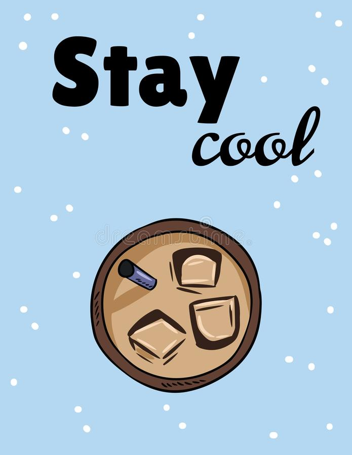 cool pobyt Lukrowy zimny napoju fili?anka kawy, herbata lub R?ka rysuj?ca kresk?wka stylu poczt?wka ilustracji