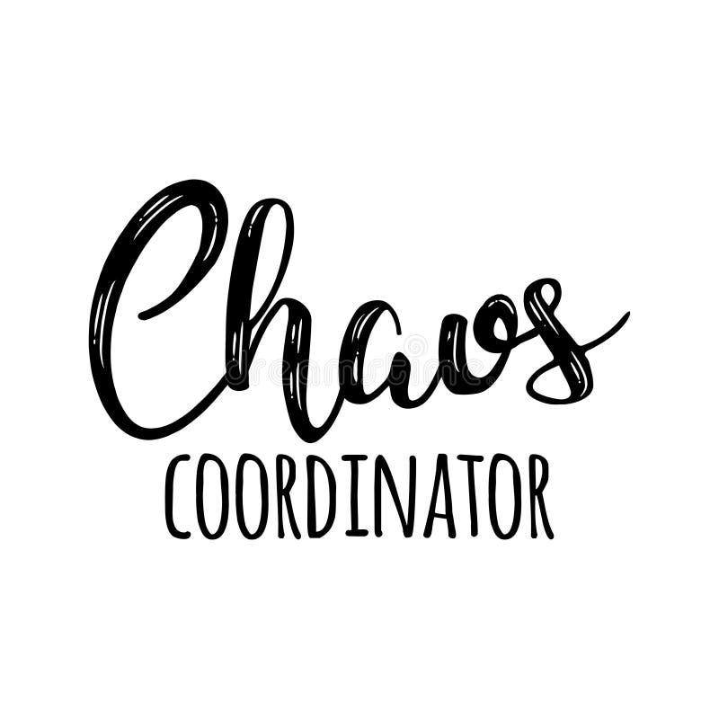 Coordenador do caos - rotulação feliz do dia de mães ilustração do vetor