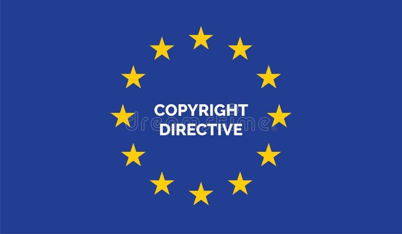 Copyright directive on EU map. Copyright in the Digital Single Market concept on European Union flag vector illustration