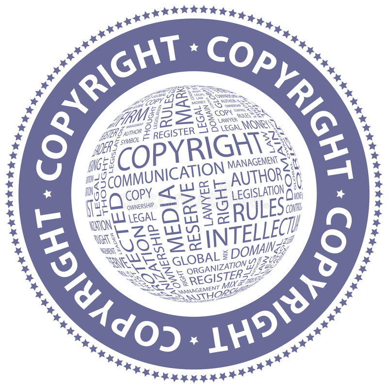 COPYRIGHT. Word cloud illustration. Tag cloud concept collage stock illustration