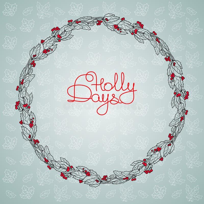 Corona floreale di Natale con la bacca dell'agrifoglio e le parole scritte a mano royalty illustrazione gratis