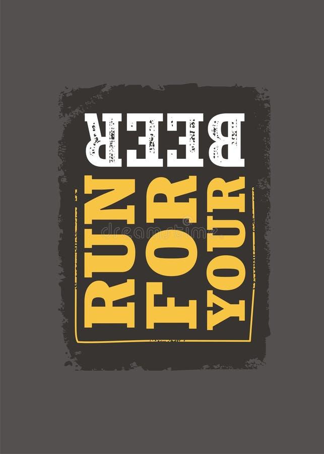 Corra para su lema divertido de la cerveza stock de ilustración