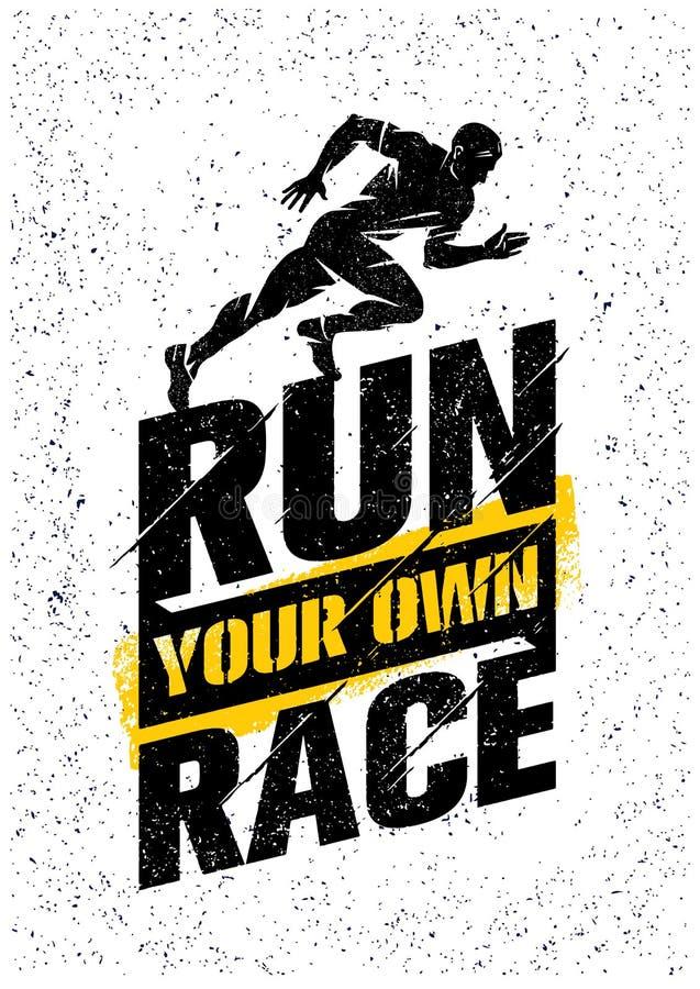 Corra sua própria raça Molde criativo das citações da motivação do esporte ativo inspirador Projeto áspero da bandeira da tipogra ilustração do vetor
