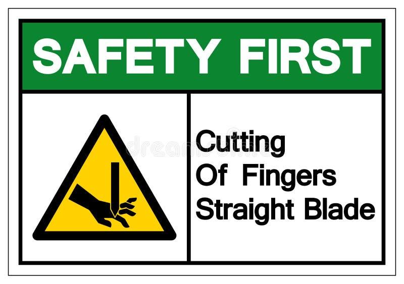 Corte da segurança em primeiro lugar do sinal reto do símbolo da lâmina dos dedos, ilustração do vetor, isolado na etiqueta branc ilustração do vetor