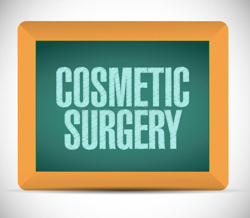 Cosmetic surgery board sign. Illustration design over a white background stock illustration