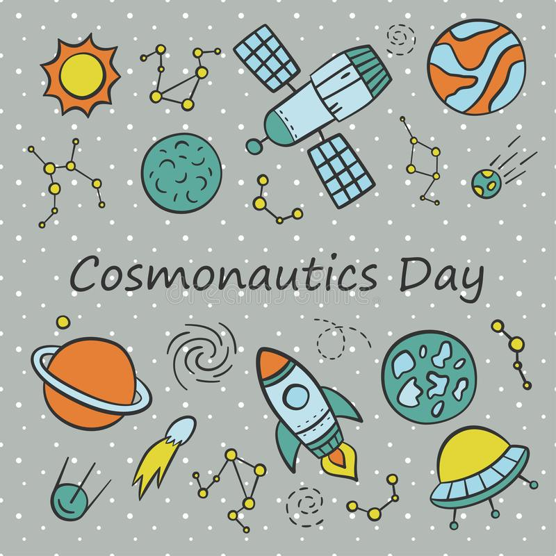 Cosmonautics Day. Card. Set of elements in doodle and cartoon style. royalty free illustration