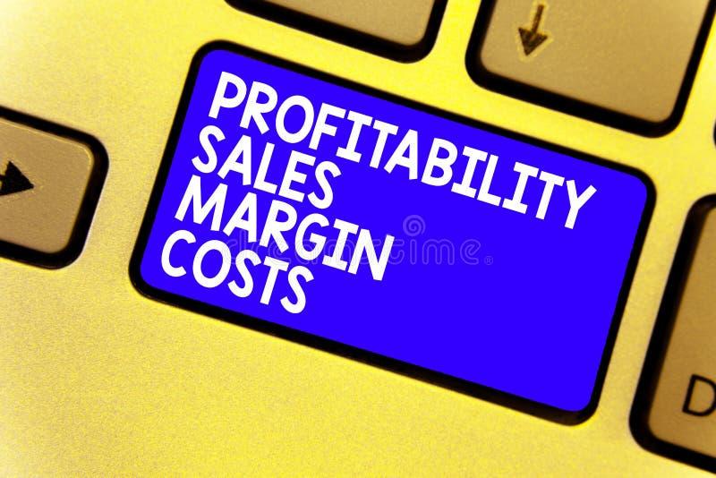 Costes del margen de ventas de la rentabilidad del texto de la escritura de la palabra El concepto del negocio para los ingresos  fotos de archivo