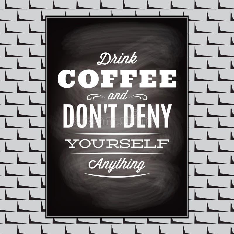 Cotação em um assunto do café na parede preta da placa e de tijolo ilustração stock