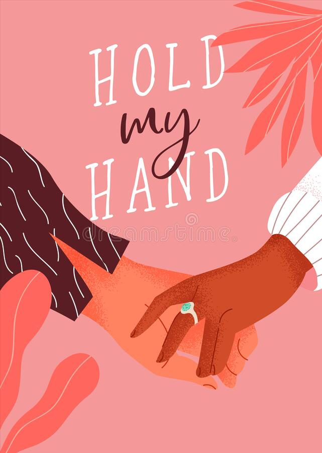 Couple holding hands typography card. Hold my hand typography text quote greeting card of man and woman couple holding hands. Romantic valentine`s day or love stock illustration