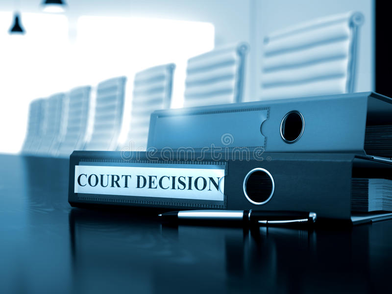 Court Decision on Office Folder. Toned Image. 3D. Court Decision - Office Binder on Black Desk. Court Decision - Business Concept on Blurred Background. Court royalty free stock image