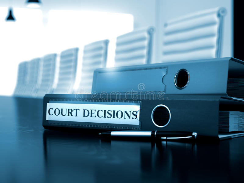 Court Decisions on File Folder. Toned Image. 3D. Court Decisions - Illustration. Court Decisions. Illustration on Toned Background. Court Decisions - Business stock images