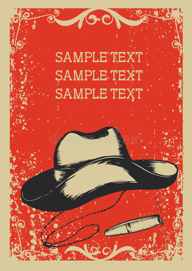 Cowboy hat and cigar. Vector graphic image with grunge background for text vector illustration