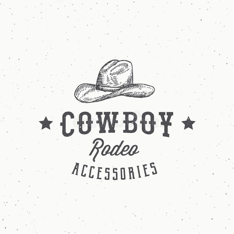 Cowboy Rodeo Accessories Abstract Vector Sign, Symbol or Logo Template. Stetson Hat Sketch Drawing with Retro Typography royalty free illustration