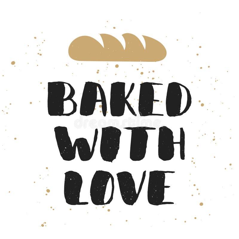 Cozido com amor com pão, rotulação escrita à mão ilustração do vetor