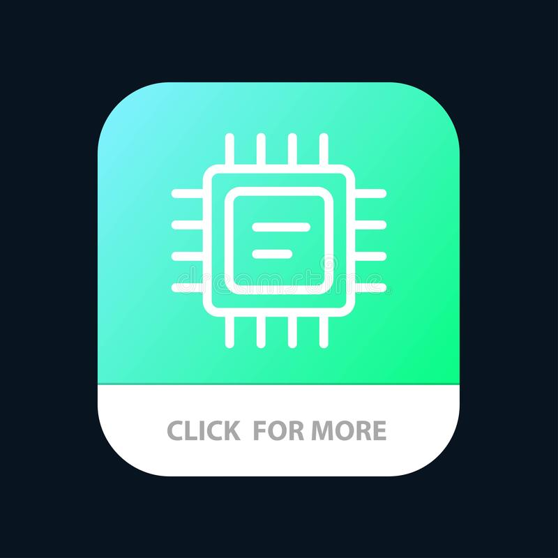CPU, microchip, botón móvil del App del procesador Android y línea versión del IOS ilustración del vector