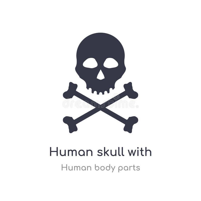 cráneo humano con el icono cruzado del esquema de los huesos l?nea aislada ejemplo del vector de la colecci?n humana de las parte ilustración del vector