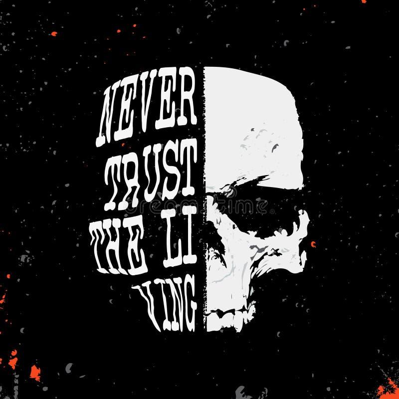 Crânio com slogan - nunca confie a vida - selo ilustração royalty free