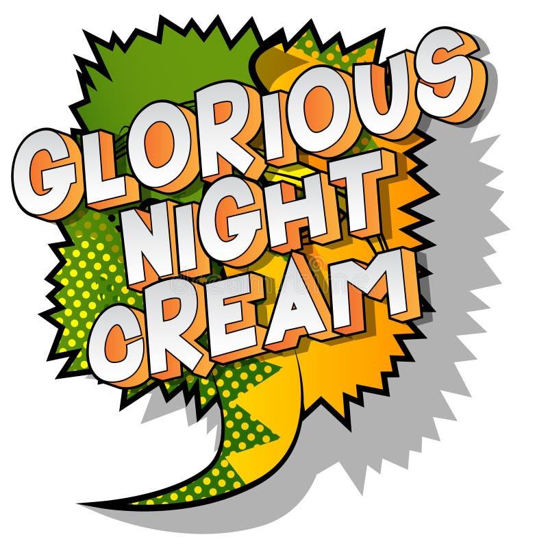 Crème de nuit glorieuse - expression de style de bande dessinée illustrée par vecteur illustration stock