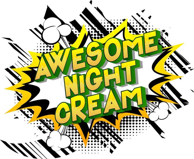 Crème de nuit impressionnante - expression de style de bande dessinée illustrée par vecteur illustration libre de droits