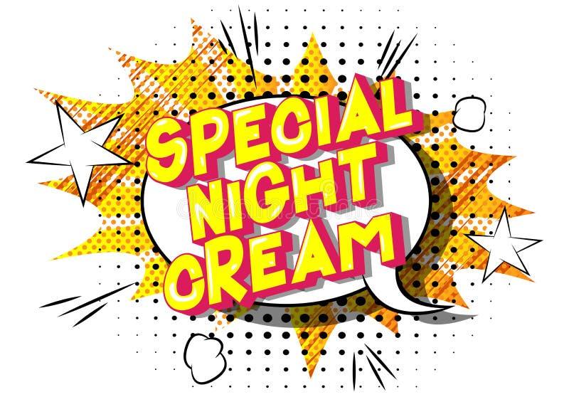 Crème de nuit spéciale - expression de style de bande dessinée illustrée par vecteur illustration stock